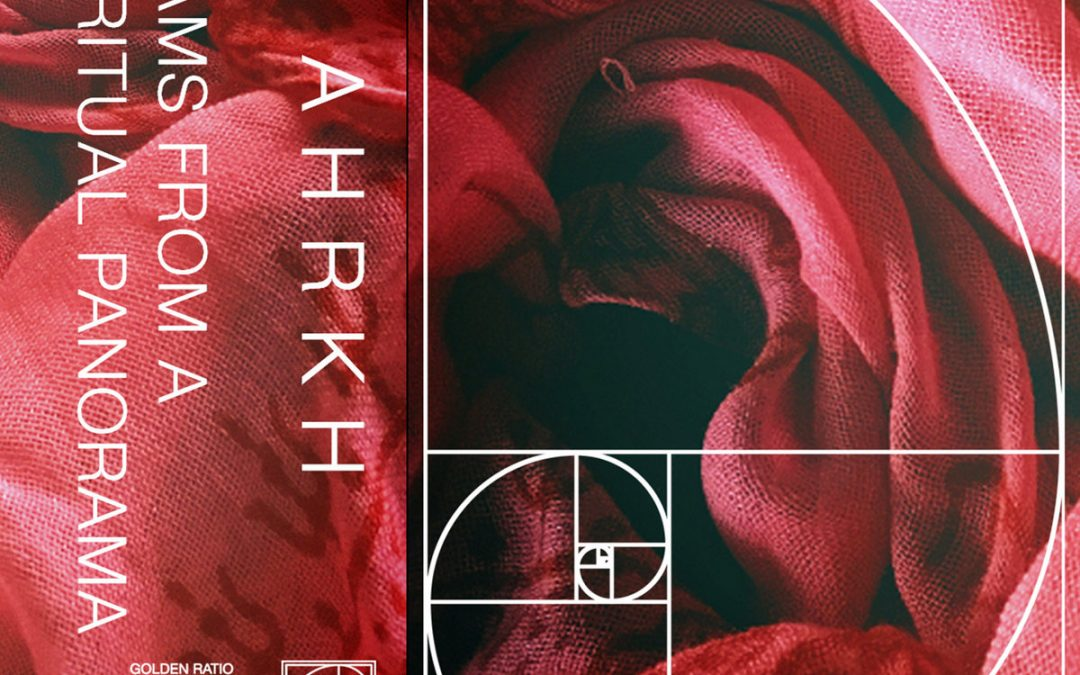 AHRKH: Beams From a Spiritual Panorama (Golden Ratio Frequencies)